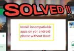 How to Install Incompatible Apps on Android No Root